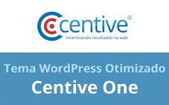 Centive One – Melhore os Resultados do Seu Blog WordPress